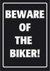 Panneau Parking Sign Beware of the Biker